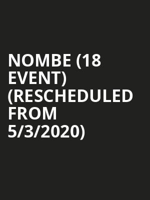NoMBE (18+ Event) (Rescheduled from 5/3/2020) at House of Blues