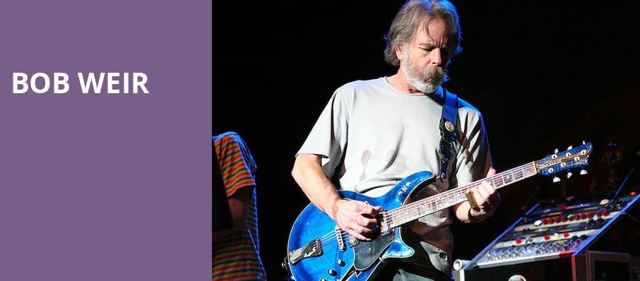 Bob Weir, The Fillmore, New Orleans