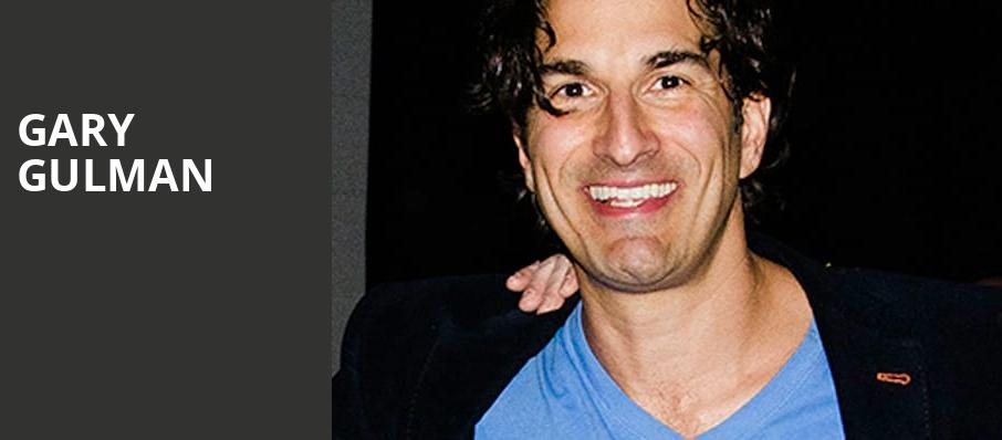 Gary Gulman, The Fillmore, New Orleans