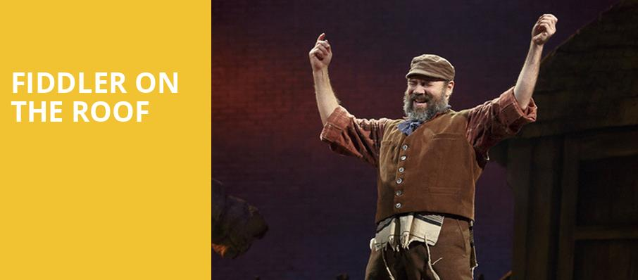 Fiddler on the Roof, Saenger Theatre, New Orleans
