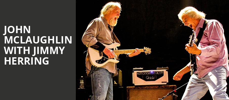 John McLaughlin with Jimmy Herring, The Joy Theater, New Orleans
