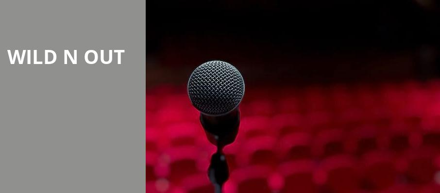 Wild N Out, Smoothie King Center, New Orleans