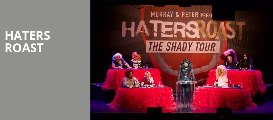 Haters Roast, The Fillmore, New Orleans