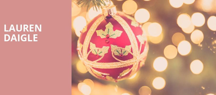 Lauren Daigle Christmas.Lauren Daigle Saenger Theatre New Orleans La Tickets