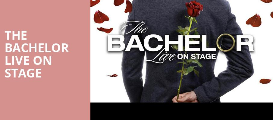 The Bachelor Live On Stage, Mahalia Jackson Theatre, New Orleans
