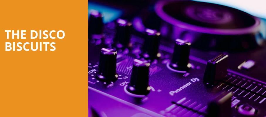 The Disco Biscuits, The Fillmore, New Orleans