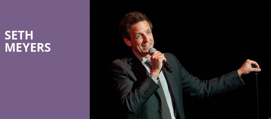 Seth Meyers, The Civic Theatre, New Orleans