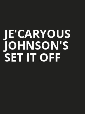 JeCaryous Johnsons Set It Off, Saenger Theatre, New Orleans