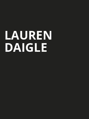 Lauren Daigle, Smoothie King Center, New Orleans